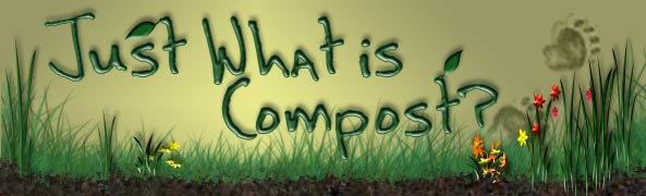 Just What is Compost?